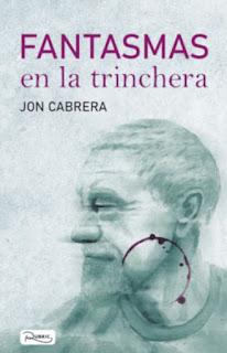 «Fantasmas en la trinchera» de Jon Cabrera