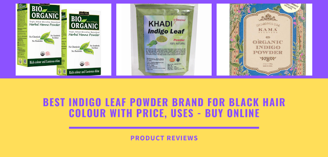 Best indigo Leaf powder brand for black hair colour with price, uses - Buy online