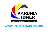 Lowongan Gaji 2,5 Juta Sampai UMR Semarang di CV Karunia Toner