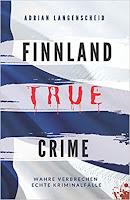 Finnland True Crime - Adrian Langenscheid