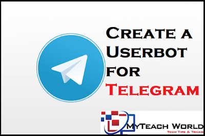 How to Create a Userbot for Telegram |  Create Own Telethon Userbot using the Telegram Bot API