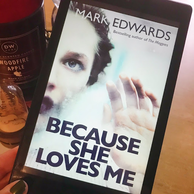 Because She Loves Me by Mark Edwards