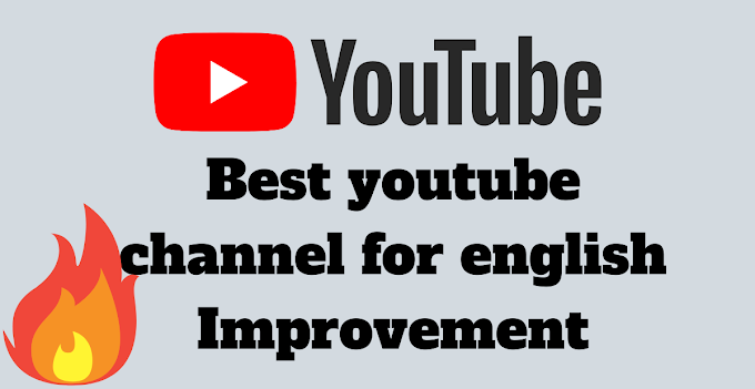 5 Best youtube channel for english Improvement Easily