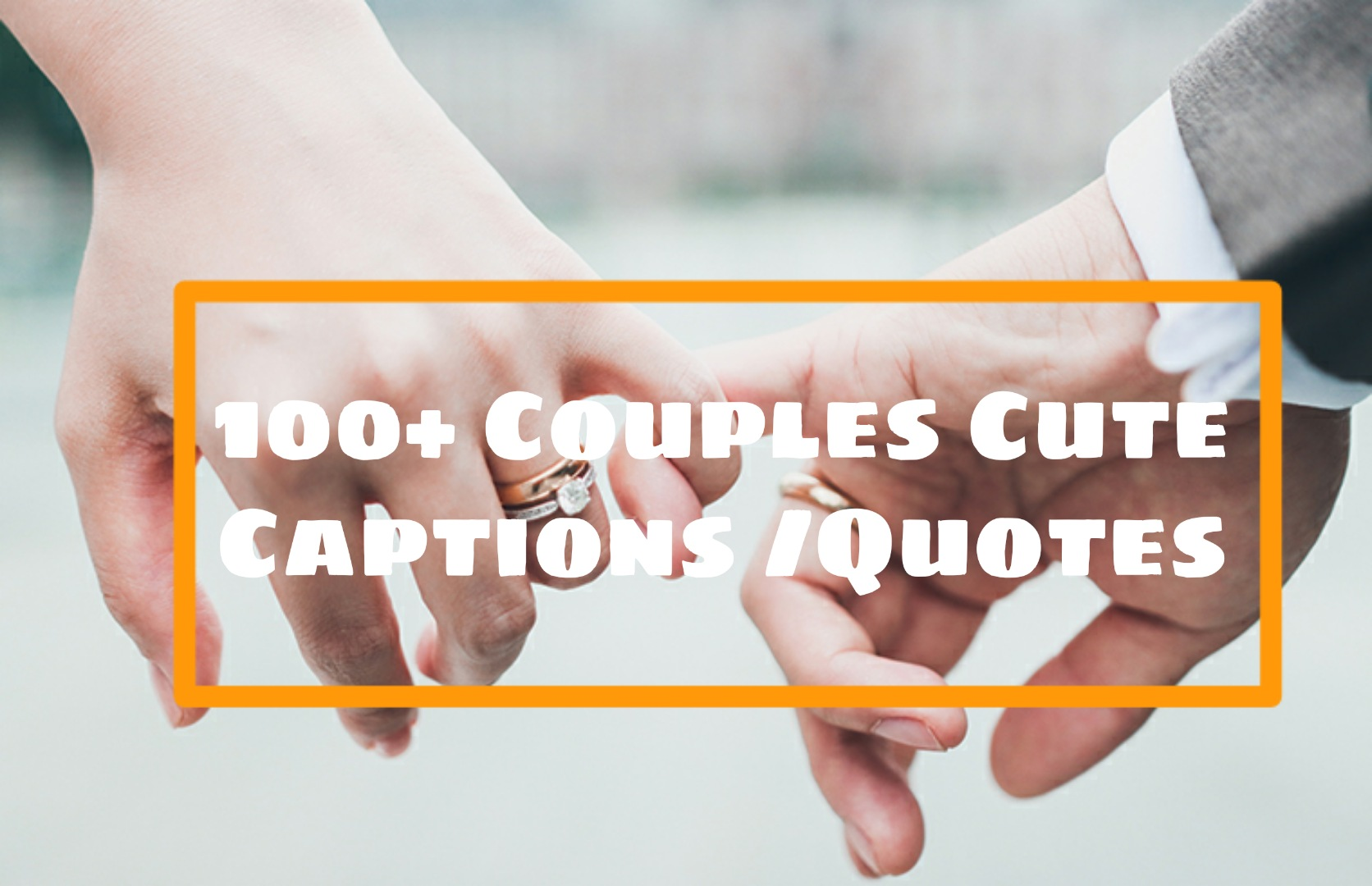 love quotes, love captions, cute love quotes, love captions