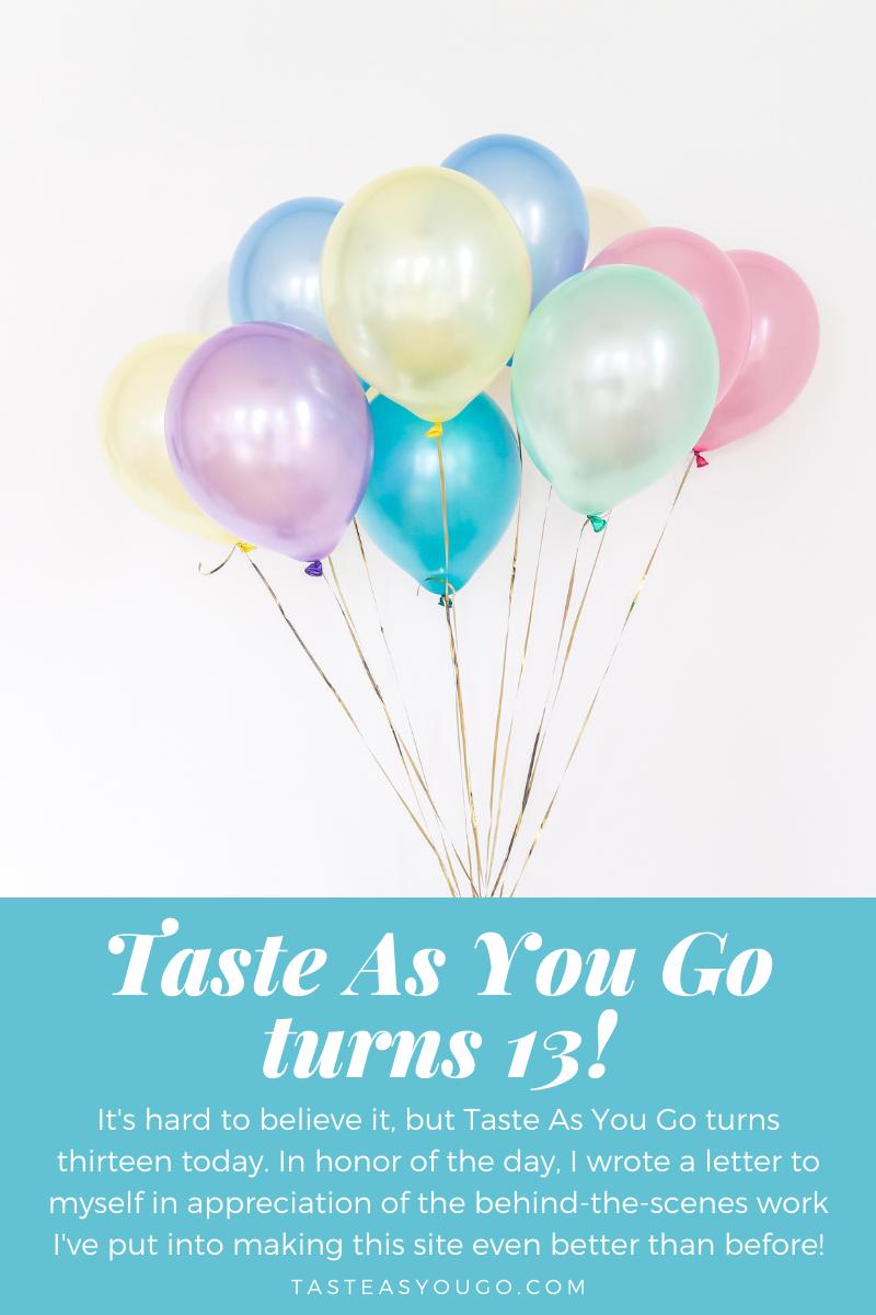 13th Blogging Anniversary | Taste As You Go