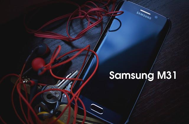Spesifikasi, Review & Harga HP Samsung M31