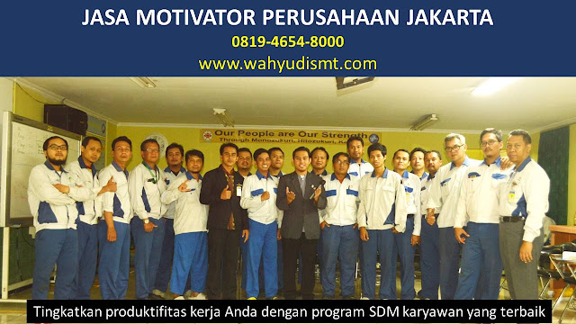 Jasa Motivator Perusahaan JAKARTA, Jasa Motivator Perusahaan JAKARTA, Jasa Motivator Perusahaan Di JAKARTA, Jasa Motivator Perusahaan JAKARTA, Jasa Pembicara Motivator Perusahaan JAKARTA, Jasa Training Motivator Perusahaan JAKARTA, Jasa Motivator Terkenal Perusahaan JAKARTA, Jasa Motivator keren Perusahaan JAKARTA, Jasa Sekolah Motivasi Di JAKARTA, Daftar Motivator Perusahaan Di JAKARTA, Nama Motivator  Perusahaan Di kota JAKARTA, Seminar Motivator Perusahaan JAKARTA