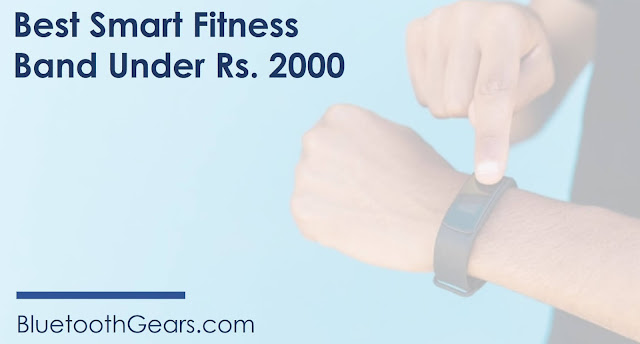 best smart band under 2000 rupees in india
