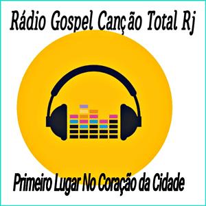 Ouvir agora Rádio gospel Canção Total - Rio de Janeiro / RJ