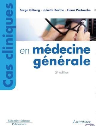 CAS CLINIQUES EN MÉDECINE GÉNÉRAL 2eme édition pdf