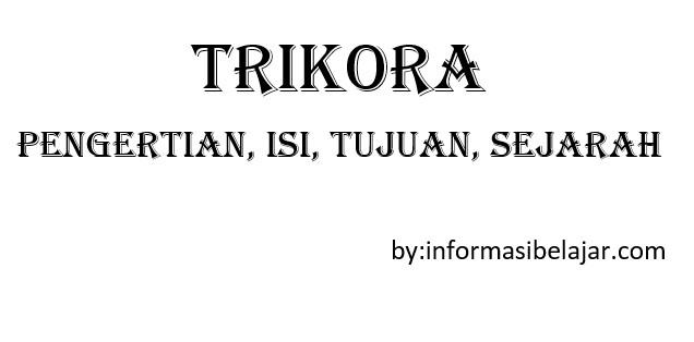 Isi Trikora (Tri Komando Rakyat)