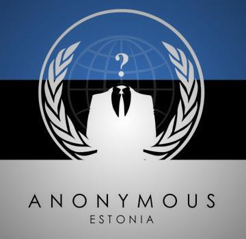 Anonymous threatened Estonian government with a possible cyber attack