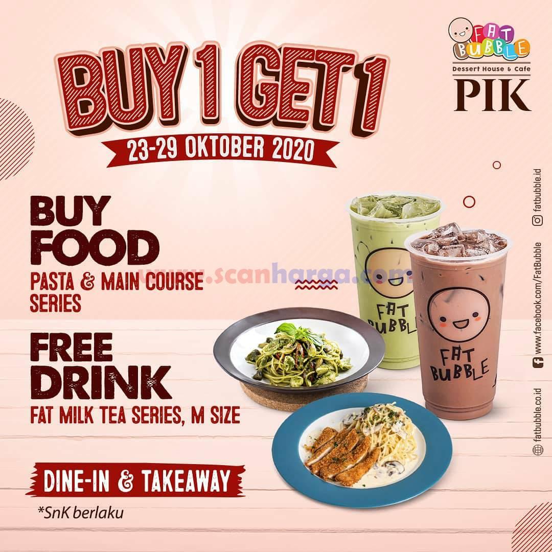 Promo Fat Bubble PIK - Buy 1 Get 1 + GRATIS Minuman