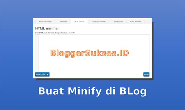 Minify - Cara Membuat Tool Minify di Blog Sendiri