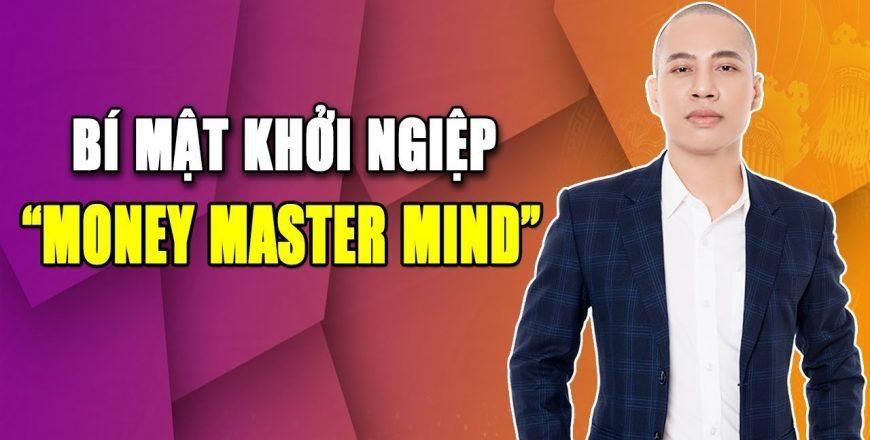 Share khóa học MONEY MASTER MIND by Nguyễn Tùng Sơn
