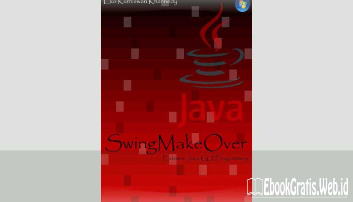 Ebook Swing Make Over Extreem Java Gui Programming