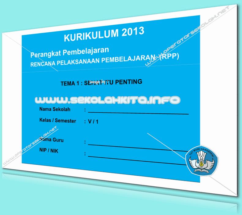 RPP Kurikulum 2013 SD KELAS 5 SEMESTER 1 Tema Sehat Itu Penting Lengkap Per Subtema Revisi 2016