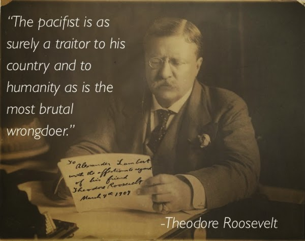 Theodore Roosevelt Quotes: Abwehr 1109: Soldier, Executioner & Pro Lifer: TEDDY