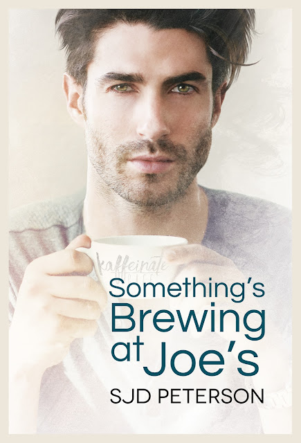 Guest Post ~ Something Brewing at Joe's by SJD Peterson