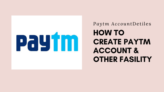 How to open Paytm account with paytm kyc