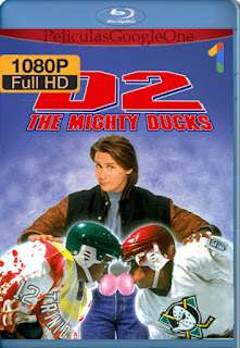Los Campeones 2 (D2: The Mighty Ducks) (1994) [1080p BRrip] [Latino-Inglés] [LaPipiotaHD]