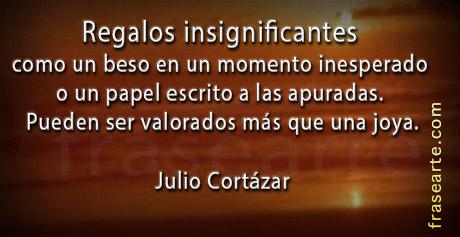 Frases para la vida - Frases de Julio Cortázar