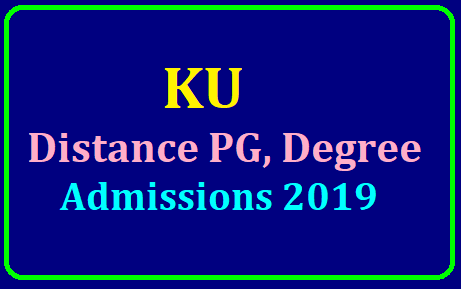 KU Distance PG, Degree Admissions 2019 /2019/07/ku-sdlce-degree-pg-admissions-entrnace-test-hall-tickets-results-ku-open-distance-pg-degree-admissions-www.sdlceku.co.in.html
