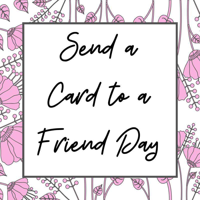 National Send a Card to a Friend Day Wishes Images