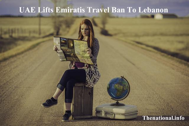 UAE Lifts Emiratis Travel Ban To Lebanon