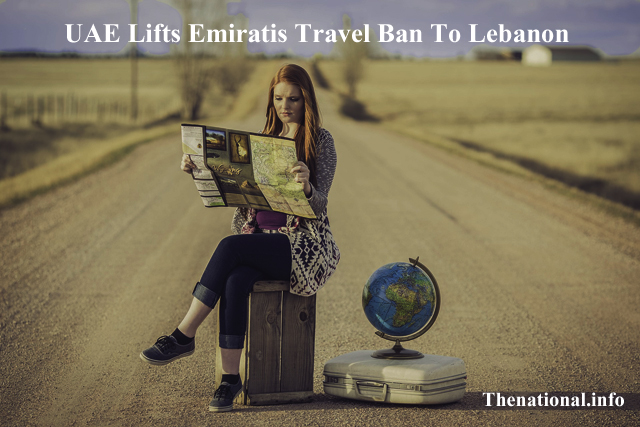 UAE Lifts Emiratis Travel Ban To Lebanon