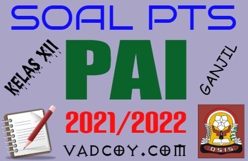 Soal UTS/PTS PAI Kelas 12 Semester 1 Tahun 2021/2022