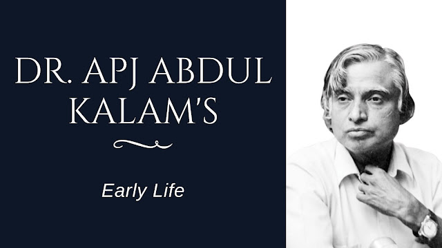 Dr. APJ Abdul Kalam's Biography and quotes in English and early life