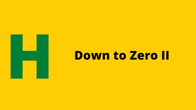 HackerRank Down to Zero II problem solution