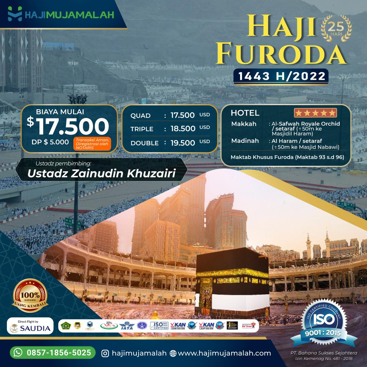 Biaya Haji Furoda Mujamalah 2022/1443H Mulai dari 17.500 USD?