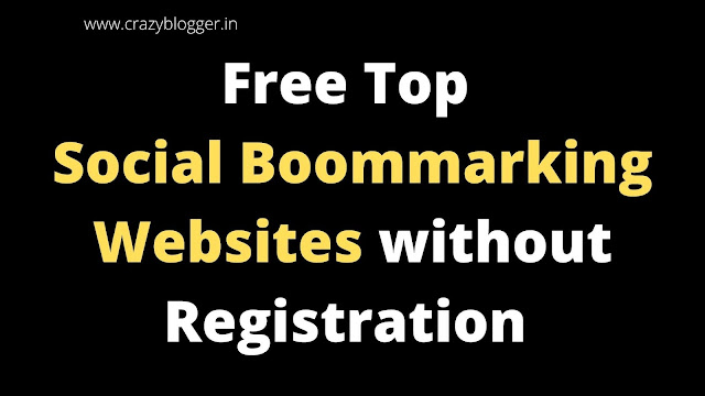 Powerful Free Without Registration Social Bookmarking Sites List 2020