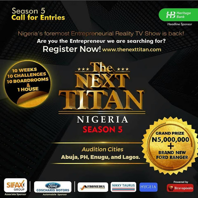Win N5Million And  a Ford Jeep in THE NEXT TITAN Season 5 Entrepreneur search