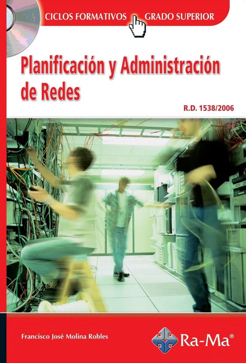 Planificación y Administración de Redes – Francisco José Molina Robles