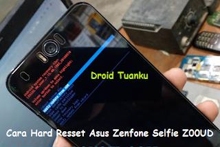 Cara Hard Resset Asus Zenfone Selfie Z00UD