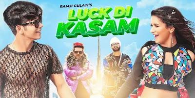 Luck Di Kasam Song Lyrics | Ramji Gulati | Avneet Kaur | Siddharth Nigam | Vikram Nagi