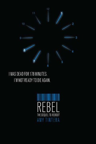 Rebel (Reboot#2) by Amy Tintera, Book Review