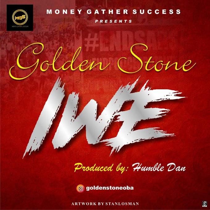 [Music] GoldenStone - IWE
