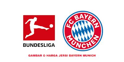 Gambar dan Harga Jersi Baru Bayern Munich 2019/2020