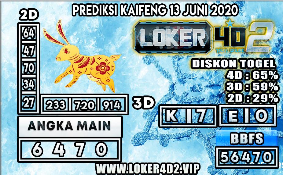 PREDIKSI TOGEL KAIFENG LOKER4D2 13 JUNI 2020