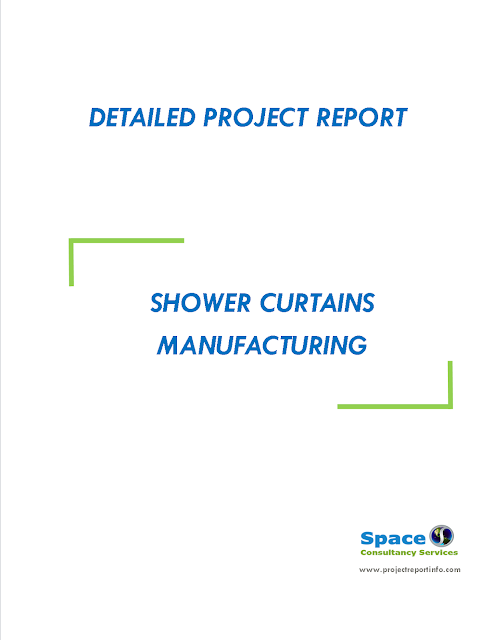 Project Report on Shower Curtains Manufacturing
