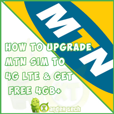 Upgrade MTN SIM To 4G LTE & Get Free 4GB+