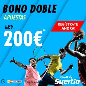 suertia bono doble apuestas bienvenida hasta 200€