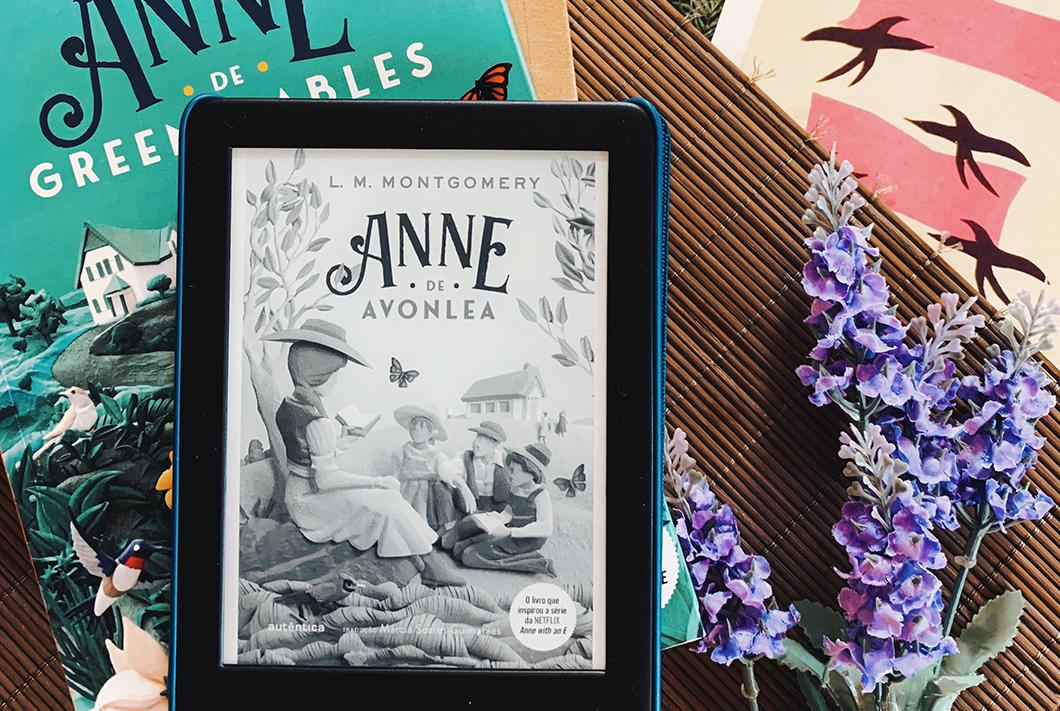 Anne de Avonlea: o segundo livro da série Anne. Ela cresceu! | Resenha
