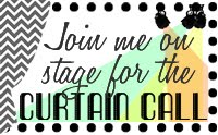 Curtain Call Inspiration Challenge