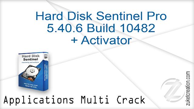 Hard Disk Sentinel Pro 5.40.6 Build 10482 + Activator    |   27 MB