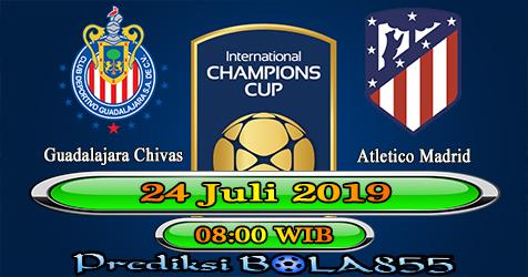 Prediksi Bola855 Guadalajara Chivas vs Atletico Madrid 24 Juli 2019